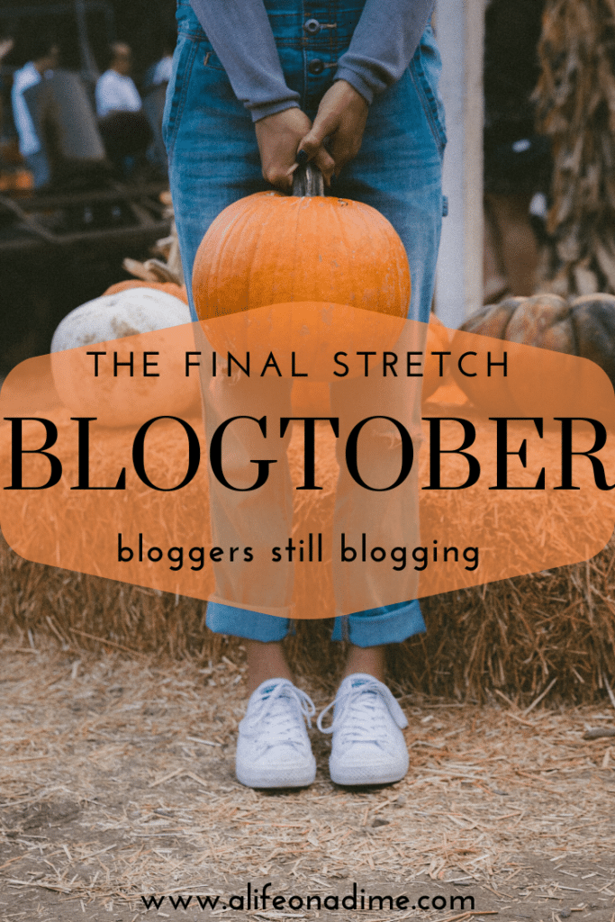 blogtober home stretch