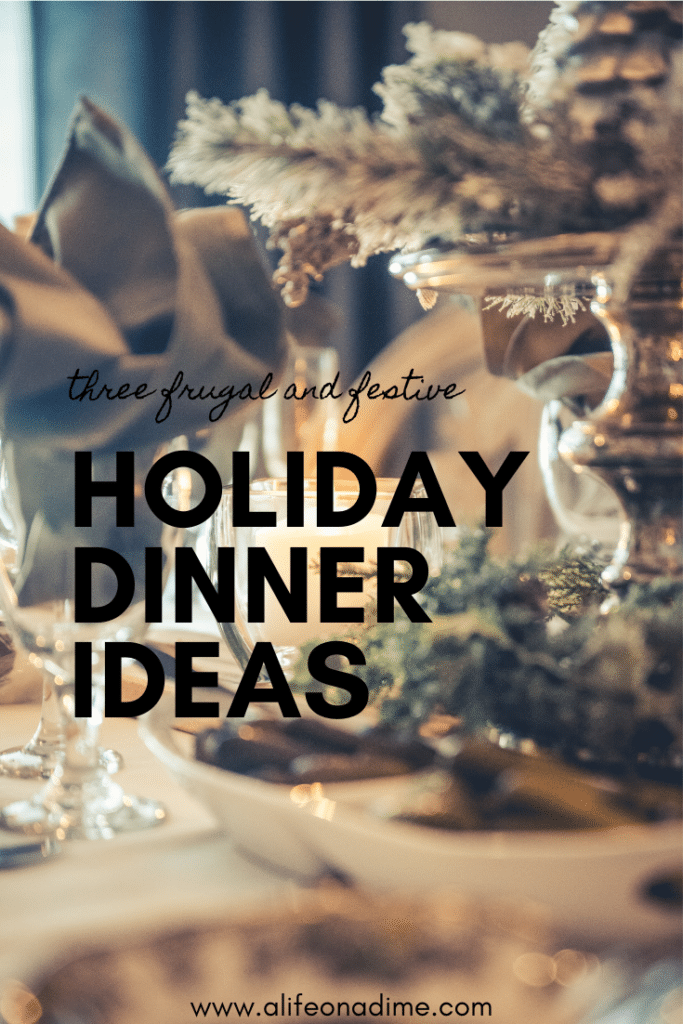 frugal holiday dinner ideas