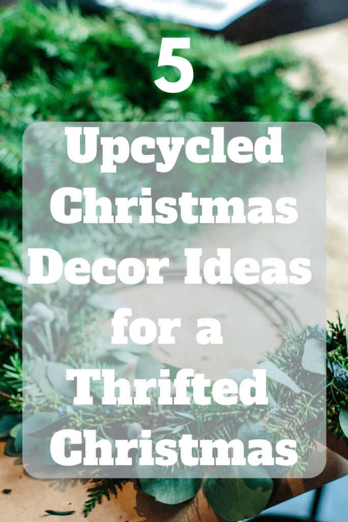 upycled Christmas decor