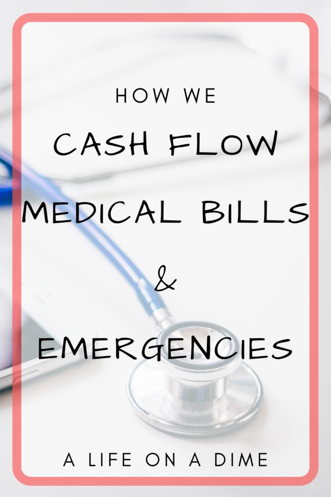 cash flow medical bills and emergencies
