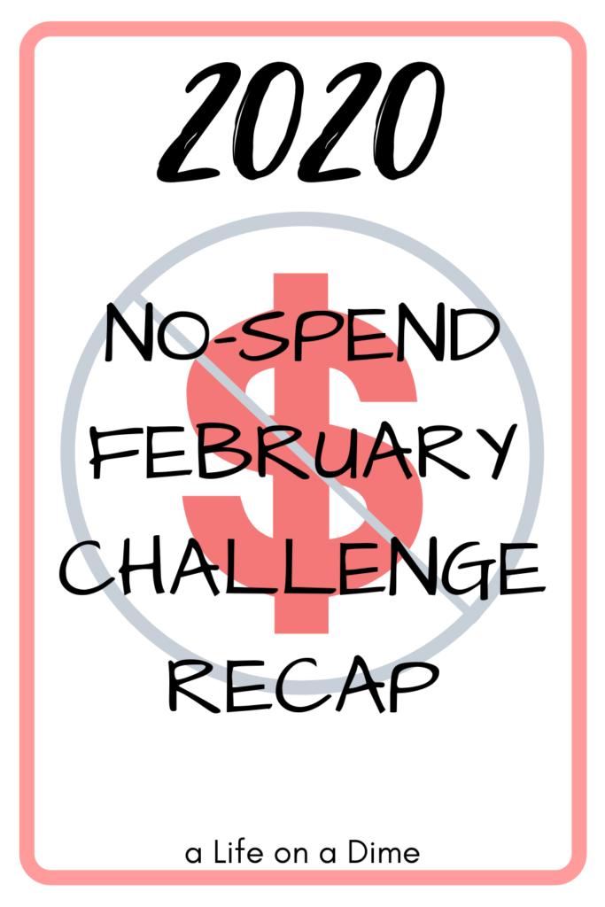 no-spend February recap