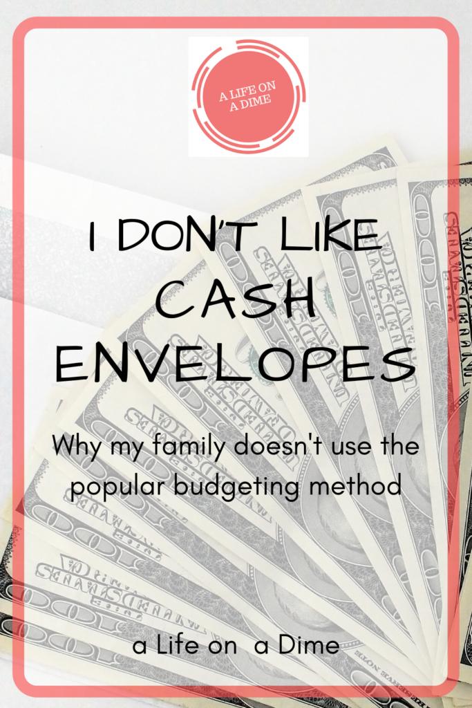 I don't like cash envelopes