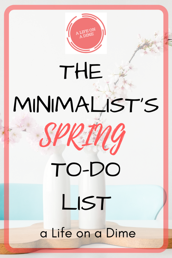 minimalist's spring to-do list