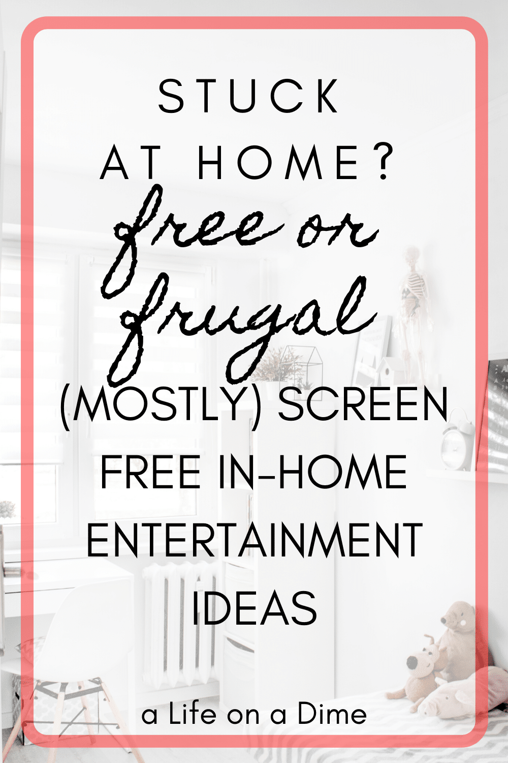 free or frugal in-home entertainment ideas