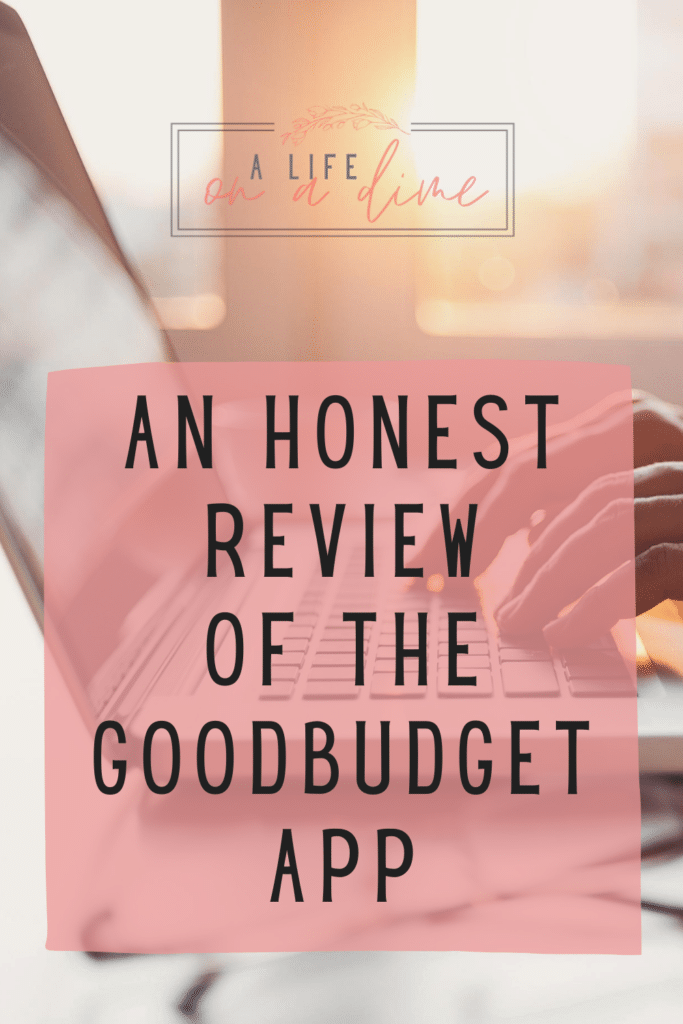 honest review of the goodbudget app